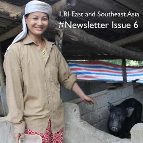 Issue 6 of ILRI East and Southeast Asia newsletter now available